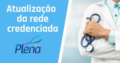 Plena Saúde | Rede credenciada é ampliada a partir de segunda, dia 11 de maio